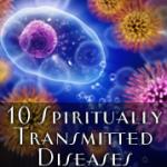 духовные болезни, болезнь духа, слабость духа, болезни передающиеся духовным путем, здоровое сознание, эгоистический ум, одухотворение эго, духовная гордыня